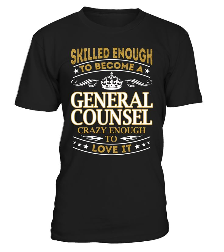 General Counsel - Skilled Enough To Become #GeneralCounsel