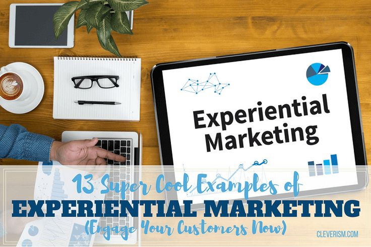 13 Super Cool Examples of Experiential Marketing (Engage Your Customers Now)