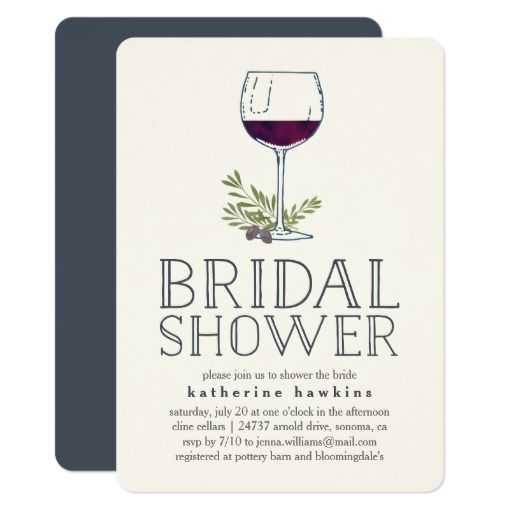 """Winery or Wine Tasting Bridal Shower Invitation Planning a wine themed or wine tasting bridal shower, or hosting the big event at a winery or vineyard? Invite your guests with our rustic elegant wine tasting bridal shower invitations, featuring a wine glass illustration and """"bridal shower"""" in handwritten style lettering. Add your event details beneath using the template fields provided. Perfect for bridal showers in wine country, winery or vineyard settings."""