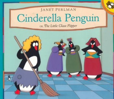 Cinderella Penguin, or, The little glass flipper retold and illustrated by Janet Perlman. WALSH JUVENILE  PZ7 .P437 C55