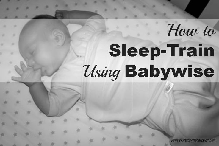 How to Sleep-Train Using Babywise - The Military Wife and Mom #babysleep #babywise