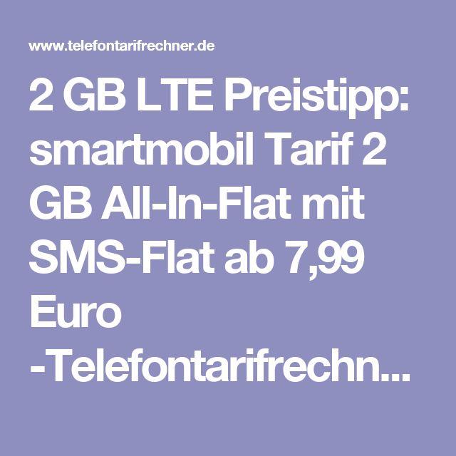 2 GB LTE Preistipp: smartmobil Tarif 2 GB All-In-Flat mit SMS-Flat ab 7,99 Euro -Telefontarifrechner.de News