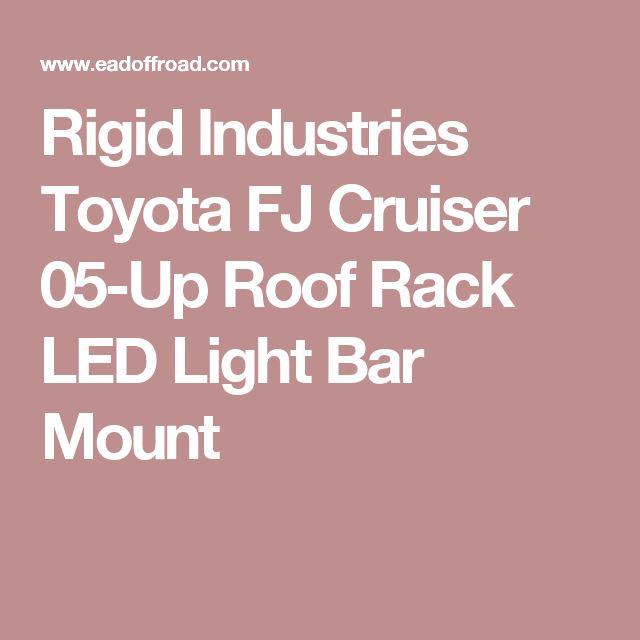 Rigid Industries Toyota FJ Cruiser 05-Up Roof Rack LED Light Bar Mount
