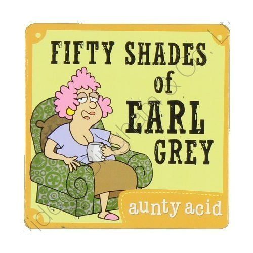 Aunty Acid Coaster Fifty Shades Of Earl Grey (PK56627) Wi... https://www.amazon.co.uk/dp/B00K82VFPY/ref=cm_sw_r_pi_dp_x_wbvCybKNDW2XV