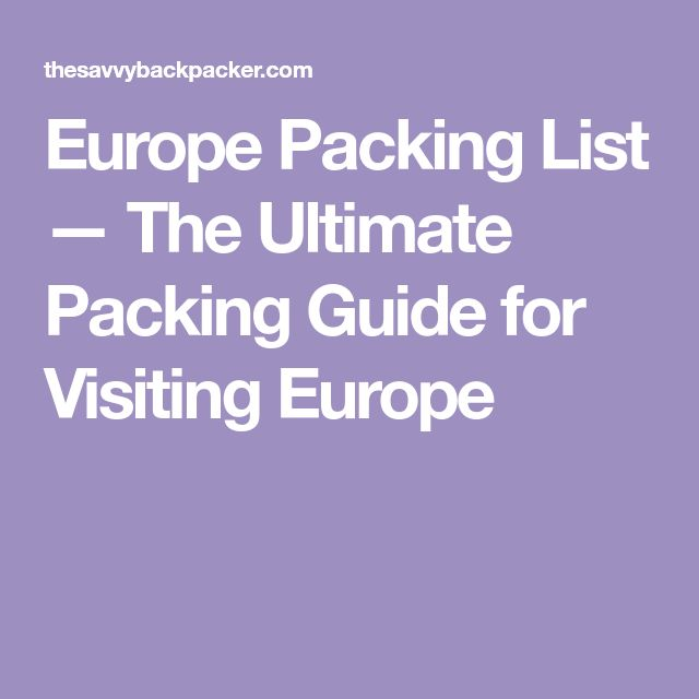 Europe Packing List — The Ultimate Packing Guide for Visiting Europe