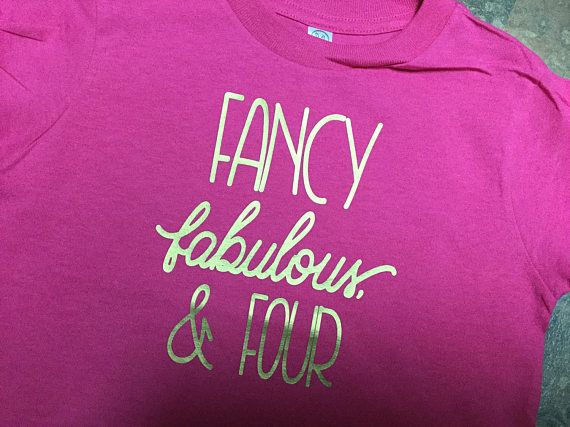 Fancy Fabulous & Four TShirt Birthday Shirt Fourth