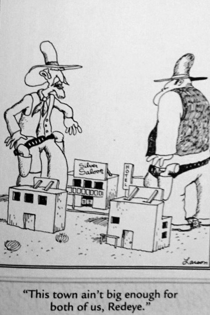 Really -- this town ain't big enough...