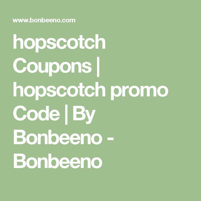 hopscotch Coupons | hopscotch promo Code | By Bonbeeno - Bonbeeno
