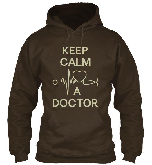 Keep Calm Love A Doctor | Teespring