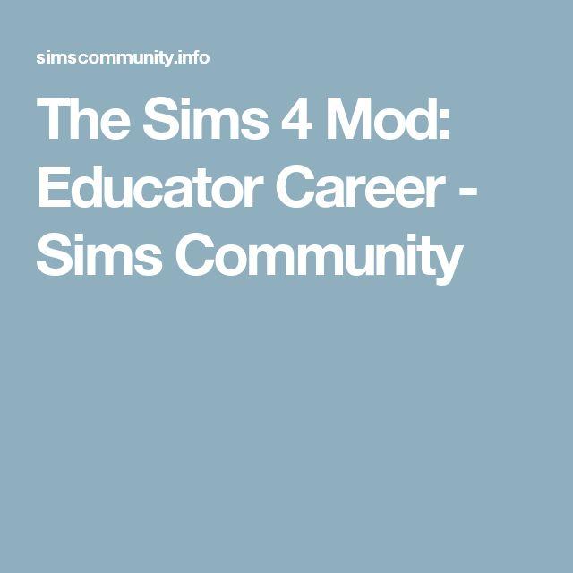 The Sims 4 Mod: Educator Career - Sims Community