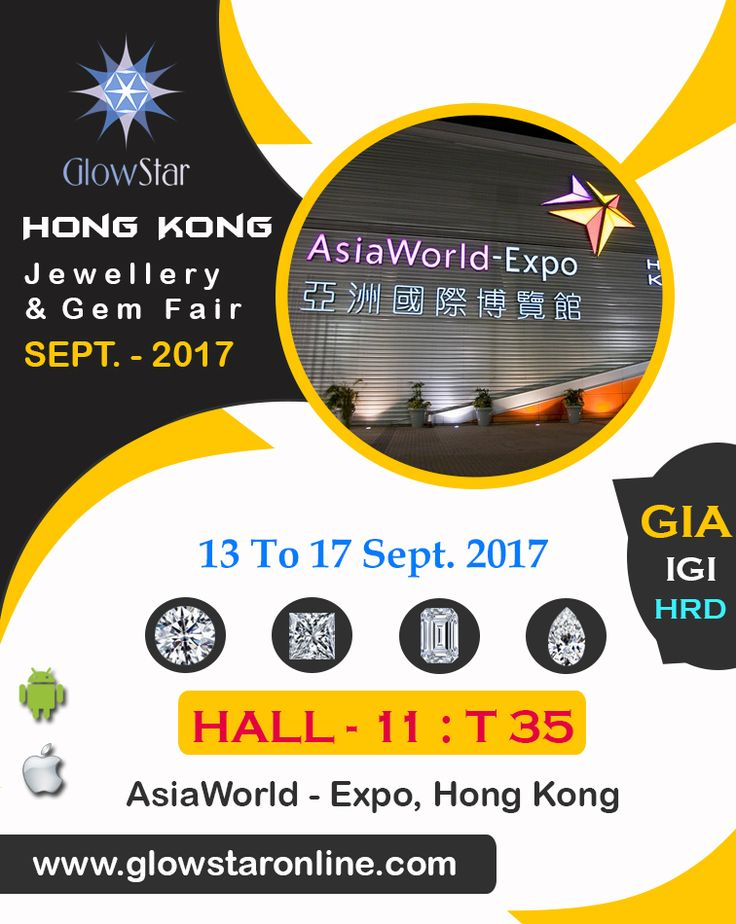 The Occasion Is Back Again ; To Meet Each Others, To Reconnect The Relations of Business and Love, To Beat the Heat of Diamonds and their Beauty. Let's Meet @ Hong Kong Jewellery & Gem Fair Booth - Hall 11 : T35 #HongKong #GIA #IGI #HRD #Diamond & #Diamonds #Polished #Loose #Certified by #GlowStar #UBM #Hong Kong #September #Show #2017 www.glowstaronline.com