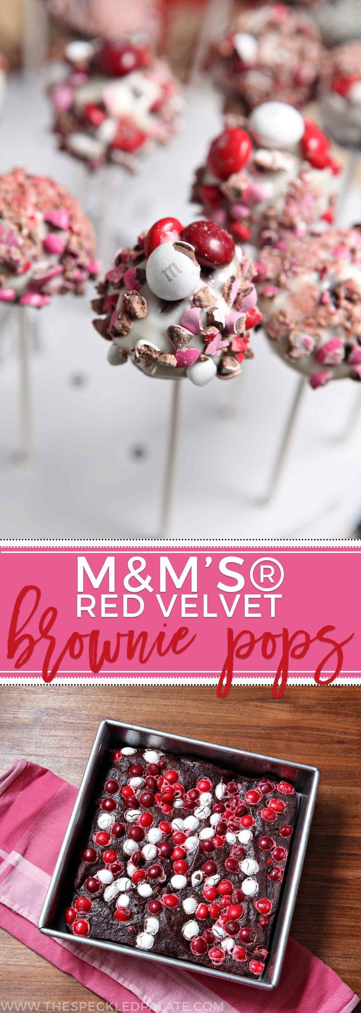 Bake your loved ones and friends these M&M's® Red Velvet Brownie Pops for Valentine's Day! These dense, rich brownie pops are studded with M&M's® Red Velvet, dipped in a decadent cream cheese icing and then topped with crushed M&M's. #ad #RedVelvetLove #CollectiveBias
