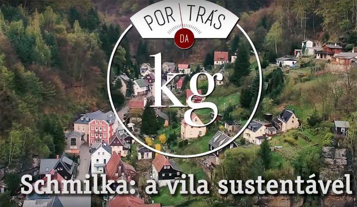 A incrível vila sustentável alemã, Schmilka