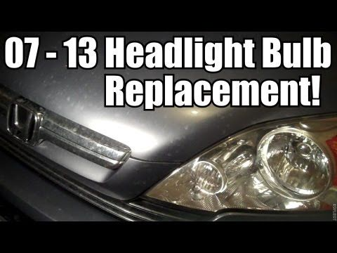 2007 - 2013 Honda CR-V Headlight Bulb Replacement
