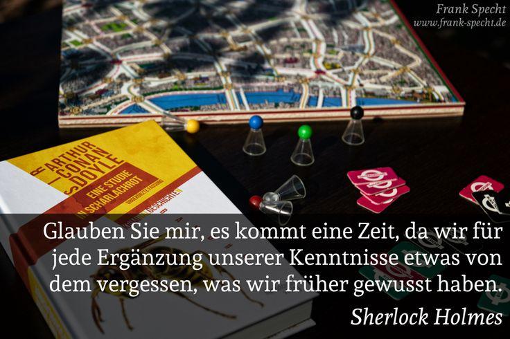 Zitat von Sherlock Holmes aus »Eine Studie in Scharlachrot«