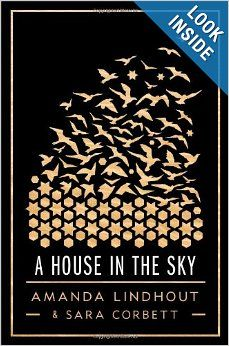 A House in the Sky: A Memoir: Amanda Lindhout, Sara Corbett: 9781451645606: Amazon.com: Books
