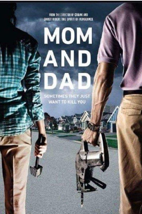 Mom and Dad (2017) Full Movie Streaming HD