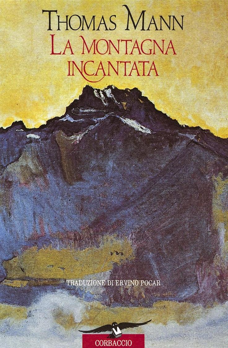 """#bibliotecafuturo """"La montagna incantata"""" di Thomas Mann edito da Corbaccio"""