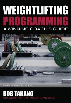 Weightlifting Programming: A Winning Coach's Guide- 4 week Beginner's Olympic Lifting Training Program