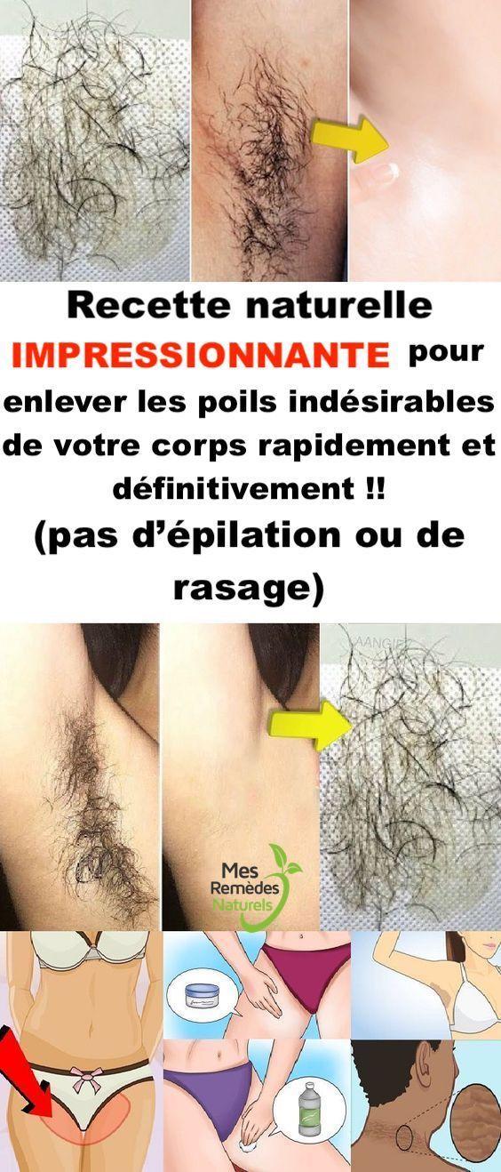 Recette naturelle IMPRESSIONNANTE pour enlever les poils indésirables de votre corps rapidement et définitivement