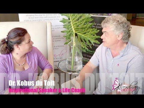 Xtraordinary Women interviews Dr Kobus du Toit, Inspirational Speaker & ...