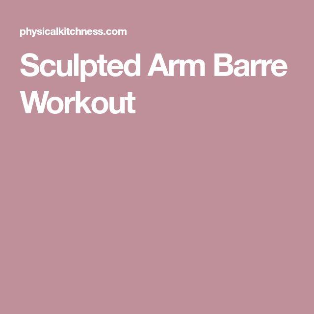 Sculpted Arm Barre Workout