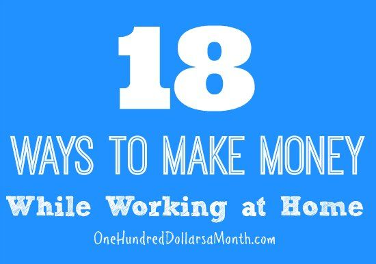 How to Make Money Working at Home: Income Earning Ideas
