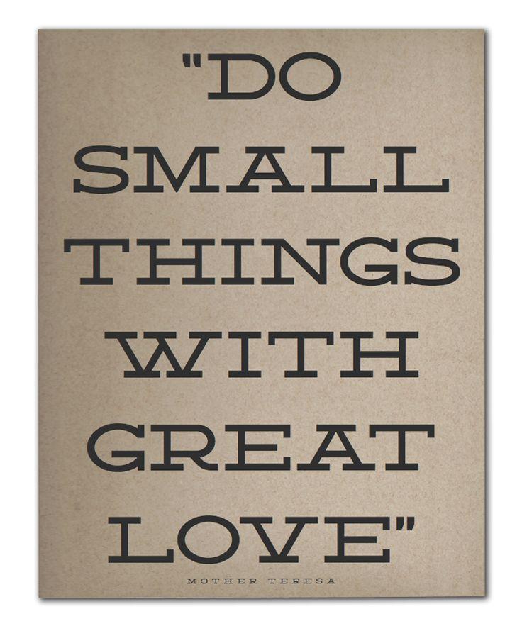 「小さなことでも、大きな愛をこめて行いなさい」 マザー・テレサ