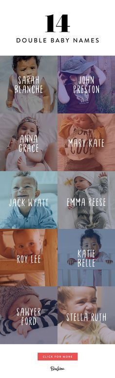 Want your baby's name to be original? Double baby names are the way to go. It's actually a Southern tradition to choose two monikers for your newborn, and it's totally trending. Here are 14 adorable combos that we love the most.