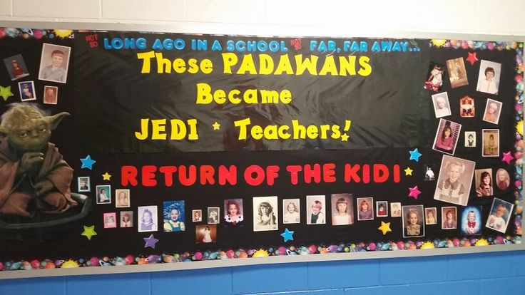 Star War themed back to school Bulletin Board. Pictures teachers when they were young!
