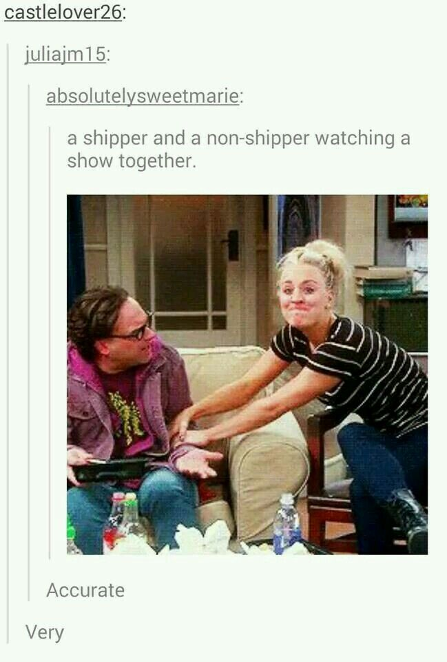 A shipper and a non-shipper watching a show together
