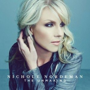 Nichole Nordeman The Unmaking Music Review and CD Giveaway ~ A Mama's Corner of the World