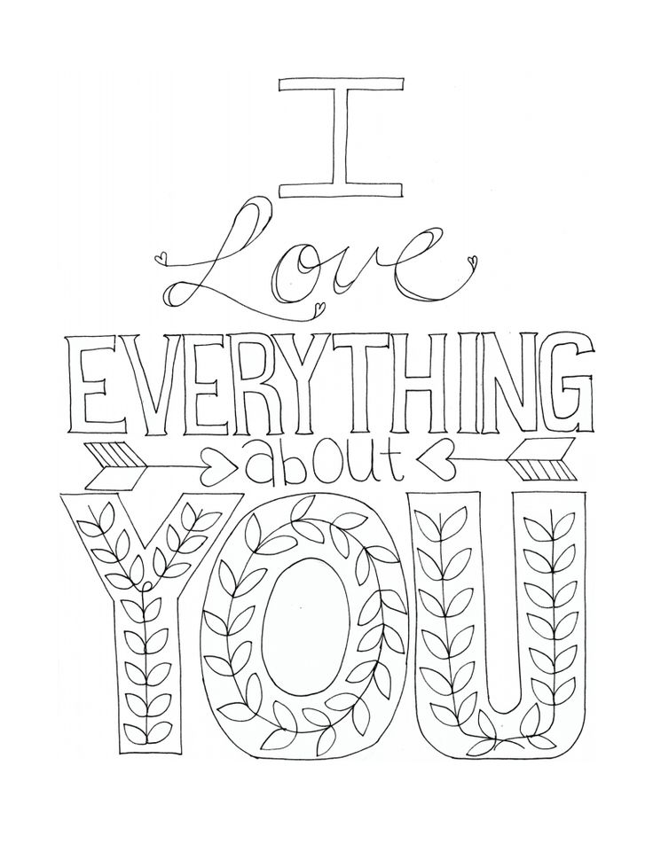 free printable coloring page adult coloring i love everything about you free printable coloring pages art therapy