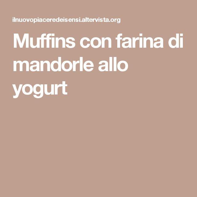 Muffins con farina di mandorle allo yogurt