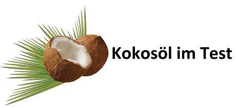 Kokosöl angetestet – Testberichte von unterschiedlichem Kokosöl