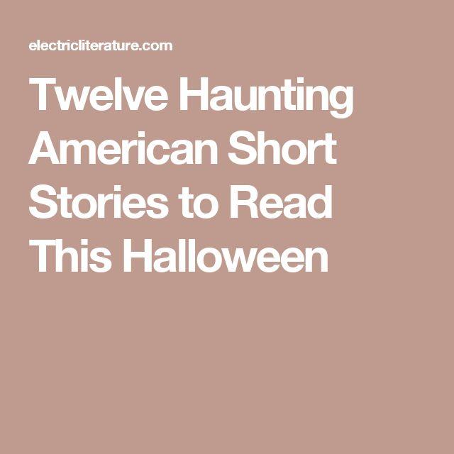 Twelve Haunting American Short Stories to Read This Halloween
