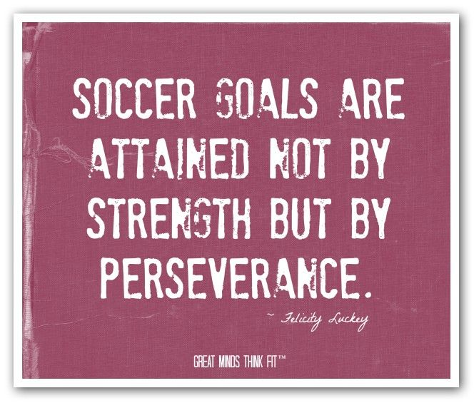 Persistence Motivational Quotes: 149 Best Images About Soccer Quotes On Pinterest