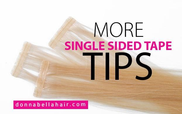 Single Sided Tape-In Extensions Tips