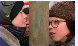 A Christmas Story. One of the best Christmas movies!