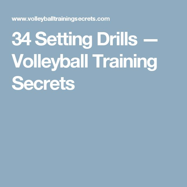 34 Setting Drills — Volleyball Training Secrets