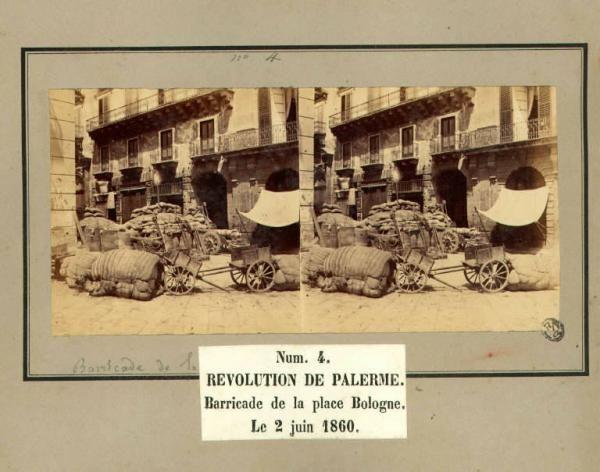 Spedizione dei Mille - Rivoluzione di Palermo - Piazza Bologna - Barricate