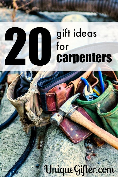 So many great gift ideas for carpenters. I love number 20 and can't wait to ...