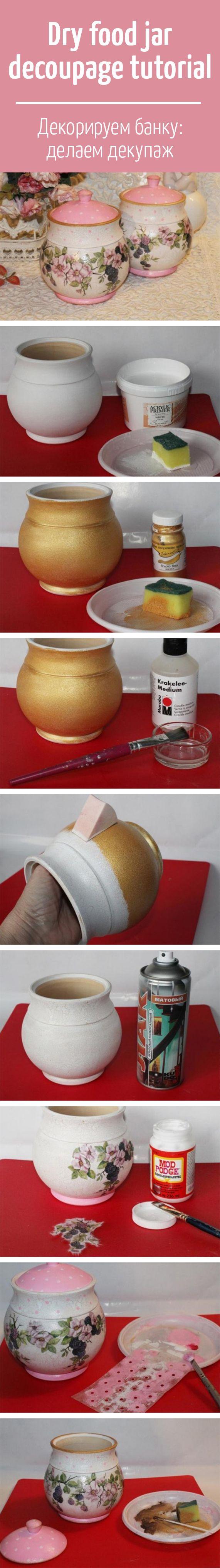 Dry food jar decoupage tutorial / Делаем декупаж банки для сыпучих продуктов рисовой картой — используем одношаговый кракелюр