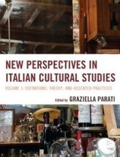 New Perspectives in Italian Cultural Studies: Definition Theory and Accented Practices free download by Graziella Parati ISBN: 9781611475326 with BooksBob. Fast and free eBooks download.  The post New Perspectives in Italian Cultural Studies: Definition Theory and Accented Practices Free Download appeared first on Booksbob.com.