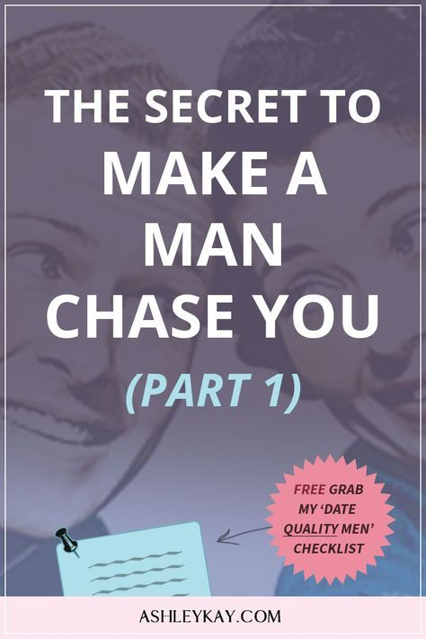 How to make him chase again