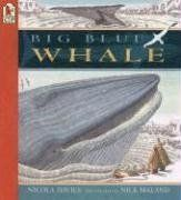 Similes in nonfiction. Big Blue Whale: Read and Wonder by Nicola Davies