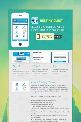 Destiny Quest flyer made on smore.com - love this!!! Show students how to search the library catalog through an app!
