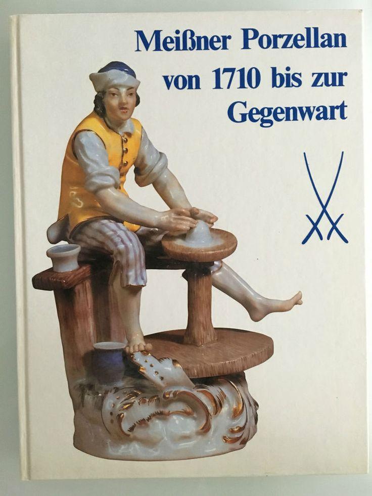 Meißner Porzellan von 1710 bis zur Gegenwart - Buch Porzellan Kunst