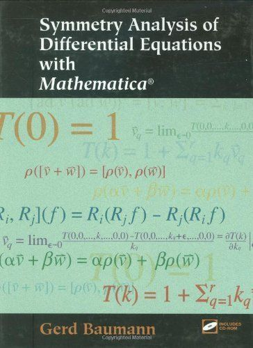Symmetry Analysis of Differential Equations with Mathematica by Gerd Baumann. $82.13