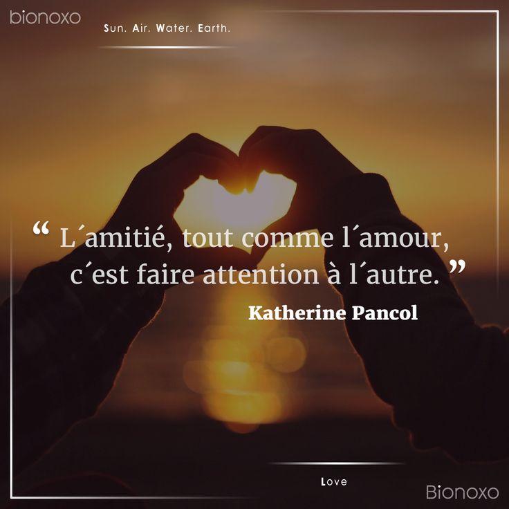 #EN Friendship, like love, it is to pay attention to the other.  #ES La amistad, como el amor, es fijarse en el otro.  #FR L´amitié, tout comme l´amour, c´est faire attention à l´autre. #Bionoxo #Love